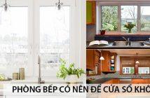 Phòng bếp có nên để cửa sổ không? 3