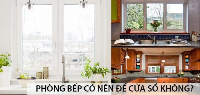 Phòng bếp có nên để cửa sổ không? 1