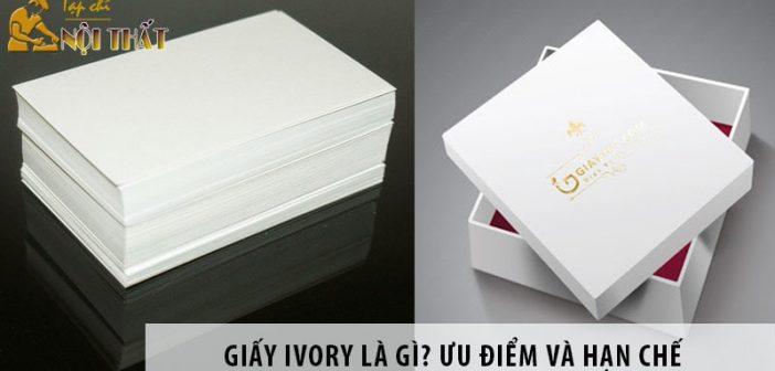 Giấy Ivory là gì? Ưu điểm và hạn chế của loại giấy này