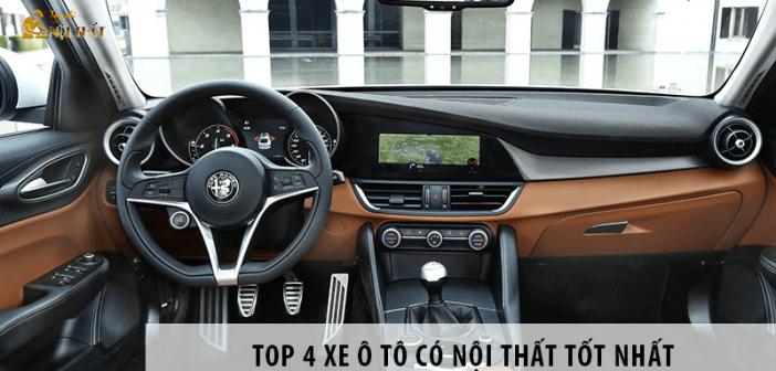 TOP 4 xe ô tô có nội thất tốt nhất bạn không nên bỏ qua