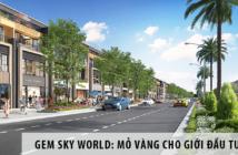 Dự án Gem Sky World: Mỏ vàng cho giới đầu tư bất động sản