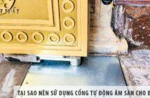 Tại sao nên sử dụng cổng tự động âm sàn cho biệt thự?